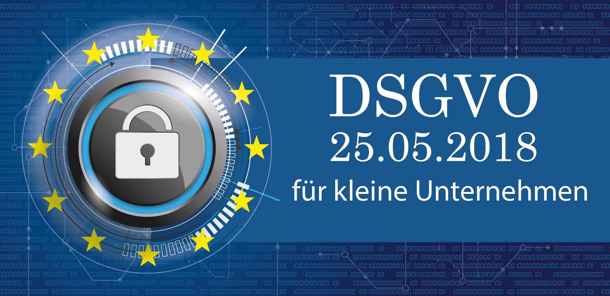 DSGVO wird am 25.5.2018 wirksam
