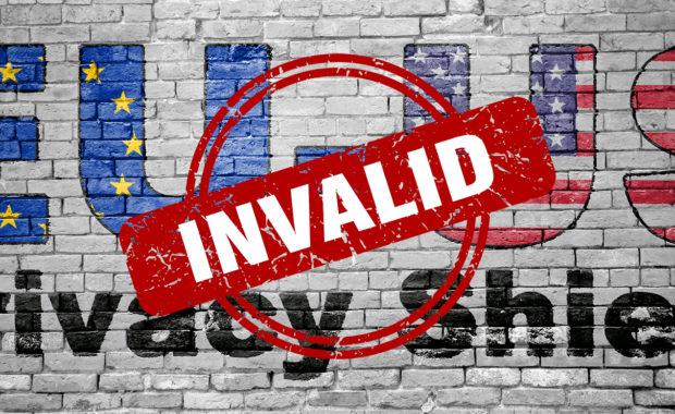 EU-US Privacy Shield Invalid